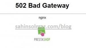 Prestashop-Admin-Nginx-502-Bad-Gateway-Solved-Hatasi-ve-Cözumu