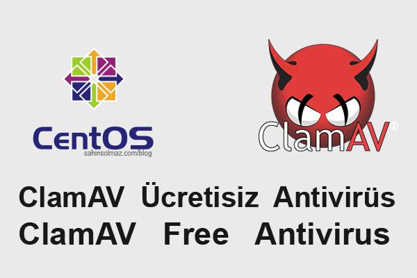 CentOS ClamAV Antivirus - Sunucu Otomatik Virüs Tarayıcısı